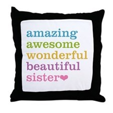 Amazing Sister Throw Pillow