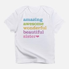 Amazing Awesome Sister Infant T-Shirt