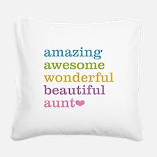 Amazing Aunt Square Canvas Pillow