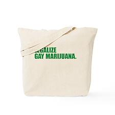 Legalize Gay Marijuana Tote Bag