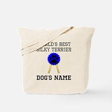 Worlds Best Silky Terrier (Custom) Tote Bag