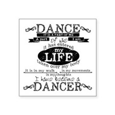 I have become a Dancer dark Sticker