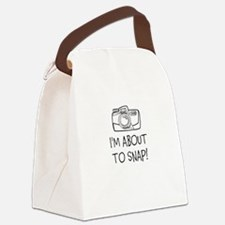 Im about to snap - camera Canvas Lunch Bag
