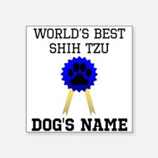 Worlds Best Shih Tzu (Custom) Sticker
