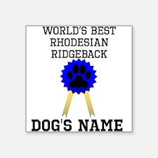 Worlds Best Rhodesian Ridgeback (Custom) Sticker