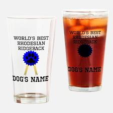 Worlds Best Rhodesian Ridgeback (Custom) Drinking