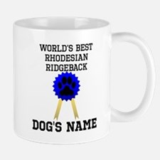 Worlds Best Rhodesian Ridgeback (Custom) Mugs