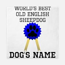 Worlds Best Old English Sheepdog (Custom) Queen Du