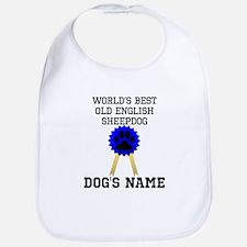 Worlds Best Old English Sheepdog (Custom) Bib