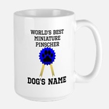 Worlds Best Miniature Pinscher (Custom) Mugs