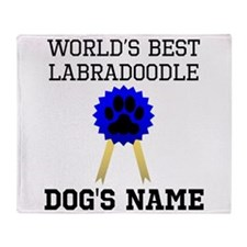 Worlds Best Labradoodle (Custom) Throw Blanket