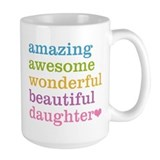 Daughter Large Mugs (15 oz)