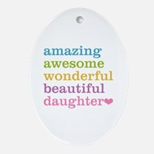 Amazing Daughter Ornament (Oval)