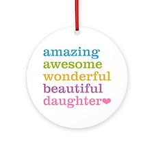 Amazing Daughter Ornament (Round)
