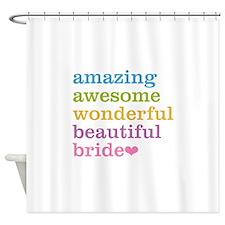 Amazing Bride Shower Curtain