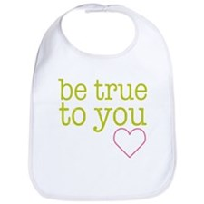 Be True To You Bib