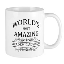 World's Most Amazing Academic Advisor Mug