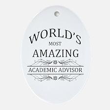 World's Most Amazing Academic Advi Ornament (Oval)