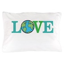 Earth Day Love Pillow Case