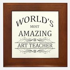 World's Most Amazing Art Teacher Framed Tile