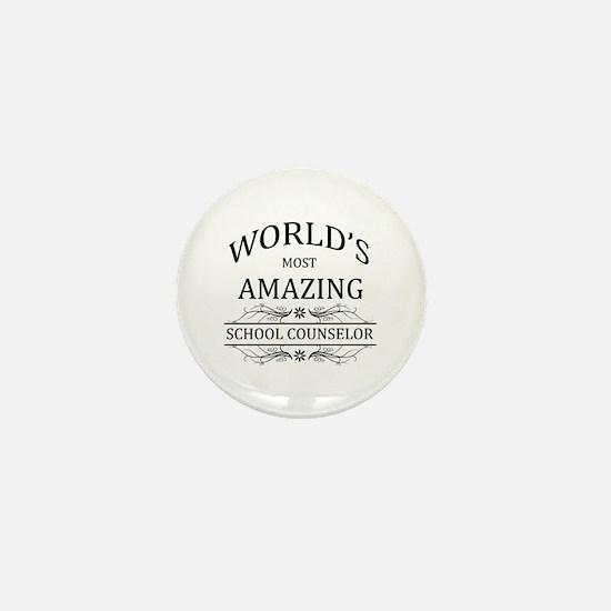 World's Most Amazing School Counselor Mini Button