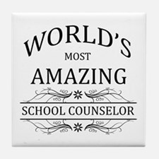 World's Most Amazing School Counselor Tile Coaster