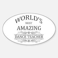 World's Most Amazing Dance Teacher Decal