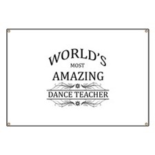 World's Most Amazing Dance Teacher Banner