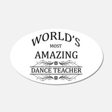 World's Most Amazing Dance T Wall Decal