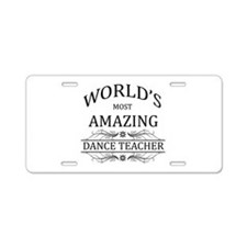 World's Most Amazing Dance Aluminum License Plate