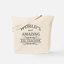 World's Most Amazing ESL Teacher Tote Bag