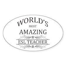 World's Most Amazing ESL Teacher Decal