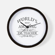 World's Most Amazing ESL Teacher Wall Clock