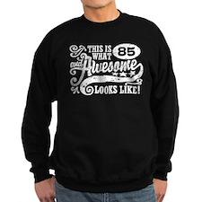 85th Birthday Sweatshirt