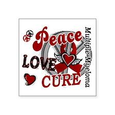 "Multiple Myeloma Peace Love Square Sticker 3"" x 3"""