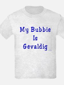 Gevaldig Bubbie T-Shirt