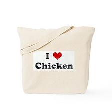 I Love Chicken Tote Bag