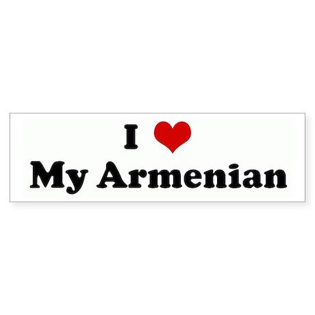 I Love My Armenian Bumper Sticker