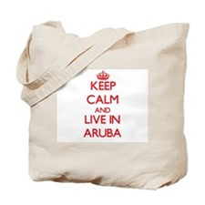 Keep Calm and live in Aruba Tote Bag