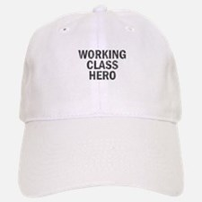 Working Class Hero Baseball Baseball Cap