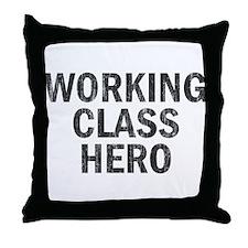 Working Class Hero Throw Pillow