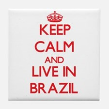 Keep Calm and live in Brazil Tile Coaster