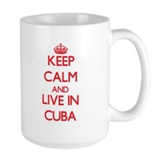 Keep Calm and live in Cuba Mugs