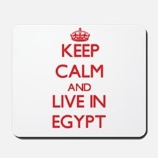 Keep Calm and live in Egypt Mousepad