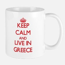 Keep Calm and live in Greece Mugs