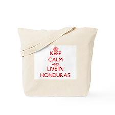 Keep Calm and live in Honduras Tote Bag