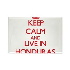 Keep Calm and live in Honduras Magnets