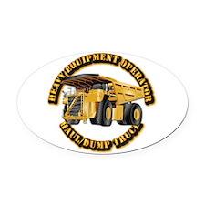 Heavy Equipment Operator - Dump Tr Oval Car Magnet