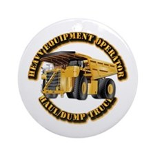 Heavy Equipment Operator - Dump T Ornament (Round)