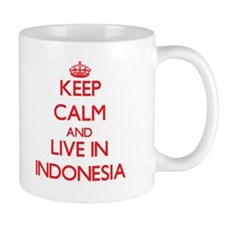 Keep Calm and live in Indonesia Mugs